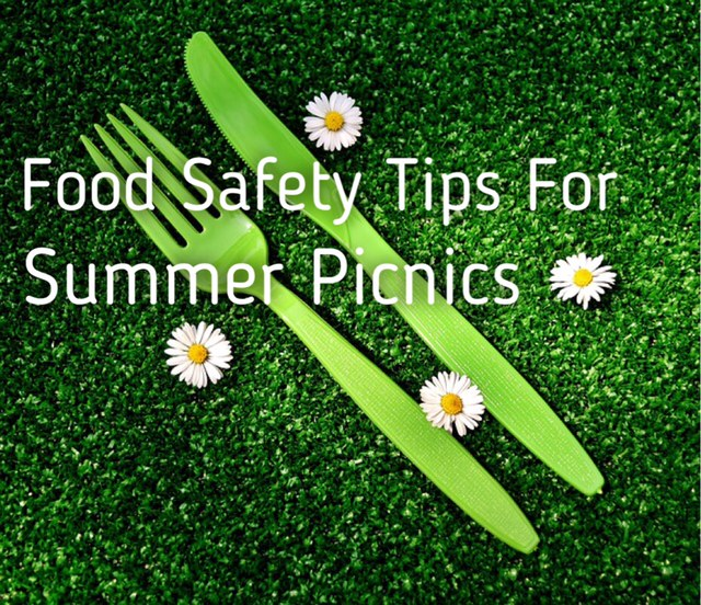 A green fork and knife with small white flowers with Text that says Food Safety Tips for Summer Picnics