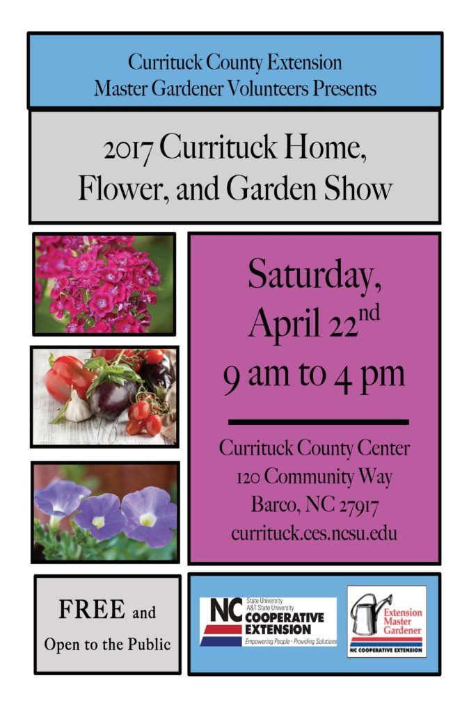 2017 currituck home flower and garden show north carolina cooperative extension. Black Bedroom Furniture Sets. Home Design Ideas