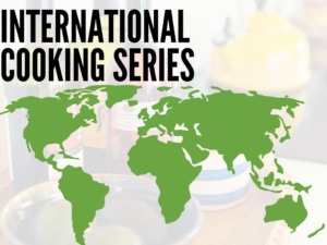 Cover photo for International Cooking Series