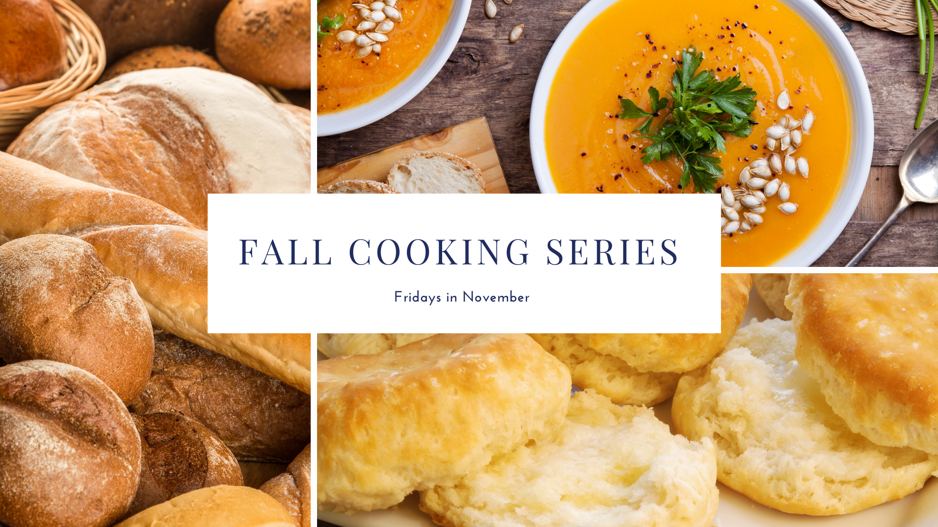 ad for fall cooking classes with biscuits and soup