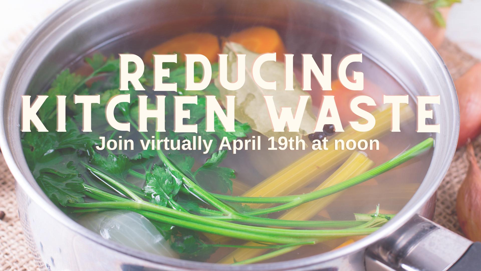 cooking pot with kitchen scraps advertising Kitchen Waste Program