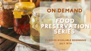 jars of home canned foods advertising Food Preservation series