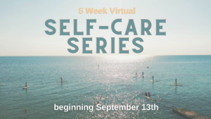 Cover photo for Fall Self-Care Series