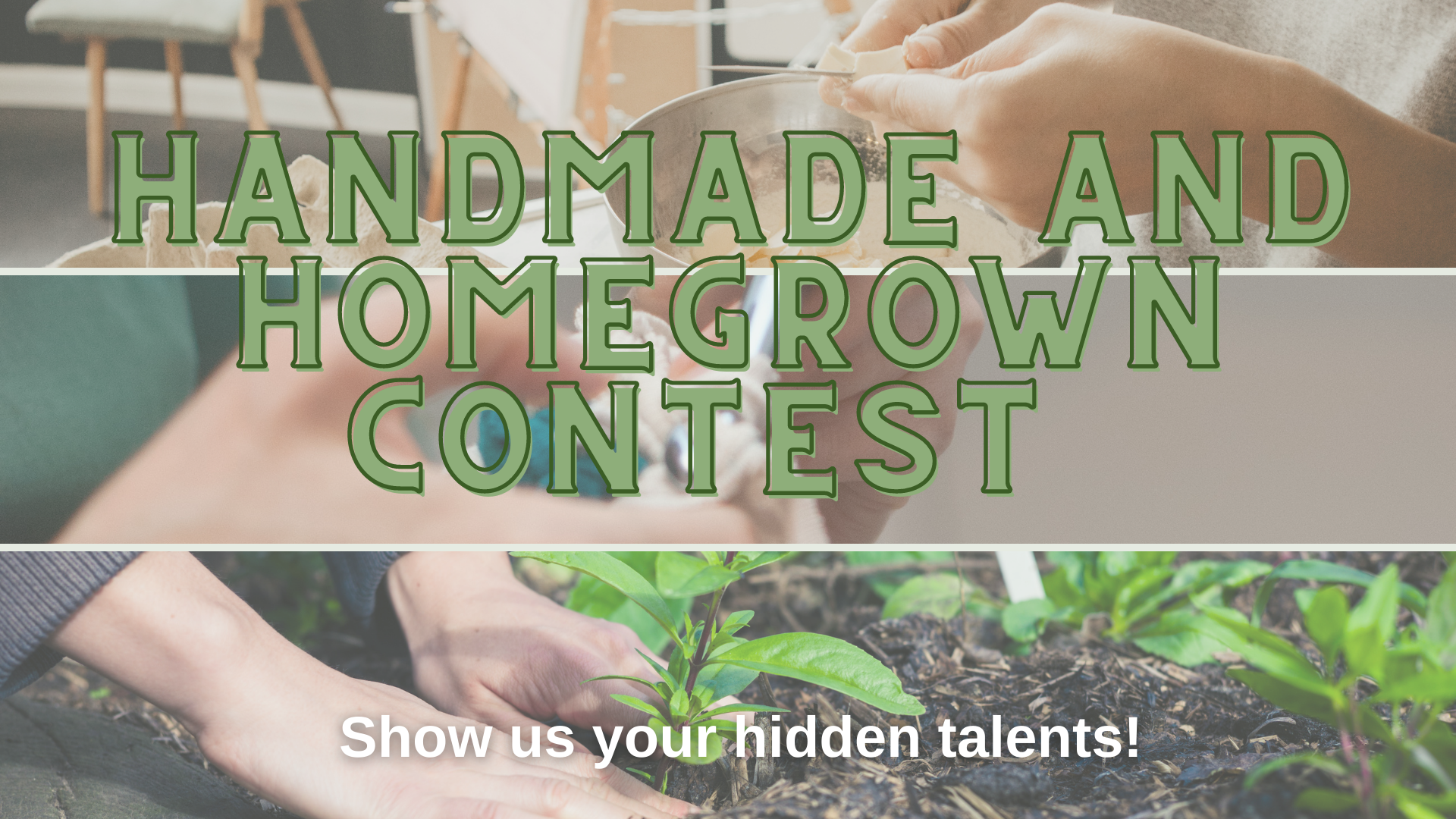 Flyer for contest with craft, baking and gardening in background