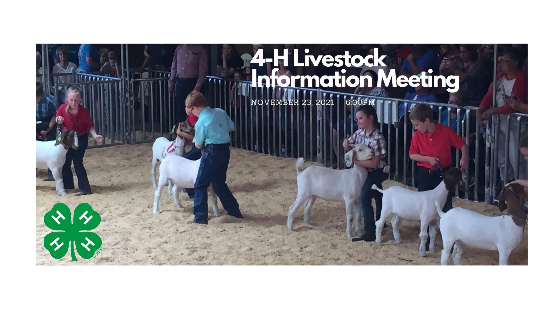 4-H Livestock Informational Meeting